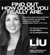 Find Out How Good You Really Are>Discover your true potential this summer by earning additional teacher certification from LIU Post. Call Graduate Admissions 516-299-2900 or visit liu.edu/post/summer