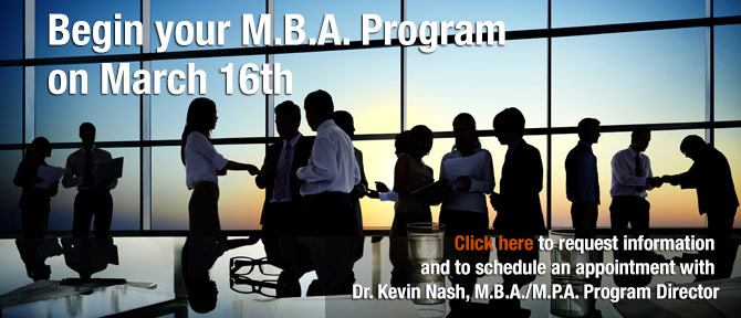 Begin your M.B.A. Program on March 16th