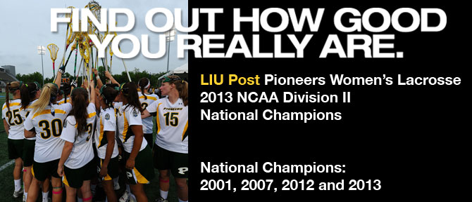 LIU Post Women's Lacrosse Advances to NCAA Semifinals vs. Adelphi Saturday, May 18 4:30 p.m. Mustang Stadium, Owings Mills, Maryland Watch Live: ncaa.org