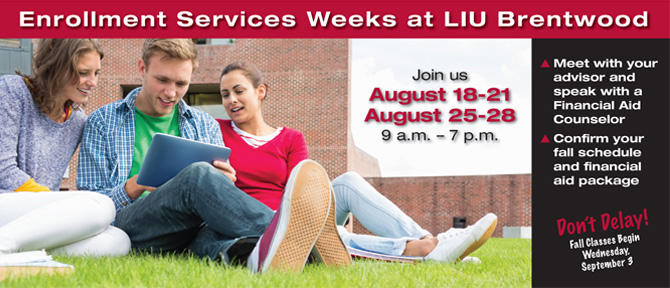 LIU Brentwood Enrollment Services Weeks