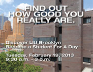 LIU Brooklyn Student For a Day February 19, 2013