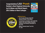 Congratulations LIU Post! Ranked a Best Regional University by U.S.News and World Report, 2012 Edition of Best Colleges Additional Honors: The Princeton Review's 'Best 294 Business Schools,' 2012 Edition - Commitment to Excellence and Leadership -Military Friendly School® for 2012,