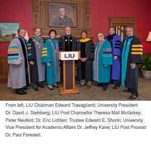 From left, LIU Chairman Edward Travaglianti; University President Dr. David J. Steinberg; LIU Post Chancellor Theresa Mall Mullarkey; Peter Neufeld; Dr. Eric Lichten; Trustee Edward E. Shorin; University Vice President for Academic Affairs Dr. Jeffrey Kane; LIU Post Provost Dr. Paul Forestell.